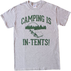 Grey Camping Is In Tents T-Shirt
