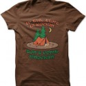 If The Tent is Rockin' Don't Come Knockin' T-Shirt