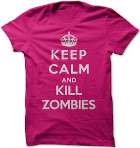 Keep Calm And Kill Zombies T-Shirt