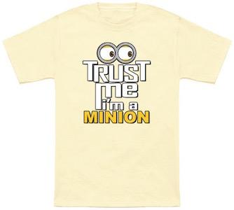Trust Me I'm A Minion T-Shirt