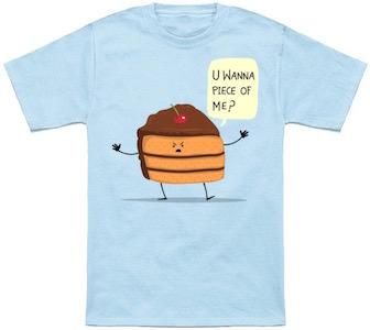 Trouble Maker Cake T-Shirt