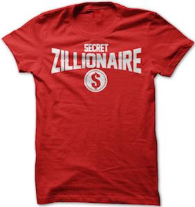 Secret Zillionaire T-Shirt