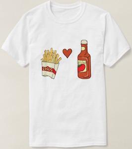Fries Love Ketchup T-Shirt