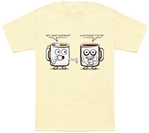 Tea Or Coffee T-Shirt