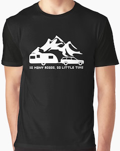 So Many Roads, So Little Time T-Shirt
