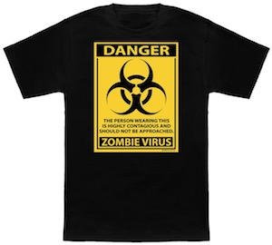 Danger Zombie Virus T-Shirt