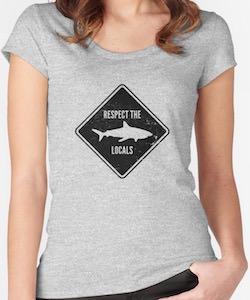 Shark Sign Respect The Locals T-Shirt