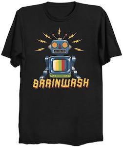 Brainwash Robot T-Shirt
