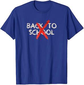 No Back To School T-Shirt