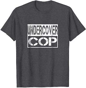 Undercover Cop Costume T-Shirt