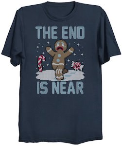 The End Is Near Christmas T-Shirt