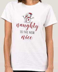 Naughty Is The New Nice Christmas T-Shirt