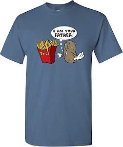Fries I Am Your Potato Father T-Shirt