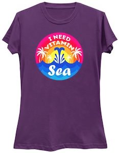 I Need The Sea Vitamins T-Shirt