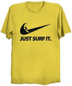 Just Surf It T-Shirt