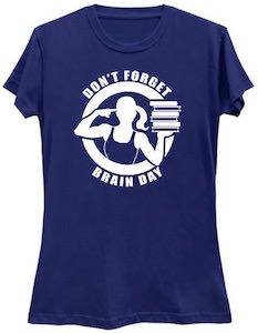 Don't Forget Brain Day T-Shirt