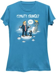 Donald Trump Climate Change? T-Shirt