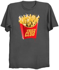 Fried Club T-Shirt