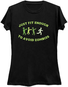 Just Fit Enough To Avoid Zombies T-Shirt