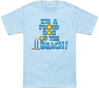 Proud Son Of The Beach T-Shirt