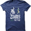 Funny Zombies Hate Fast Food T-Shirt