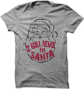I Believe In Santa Christmas T-Shirt