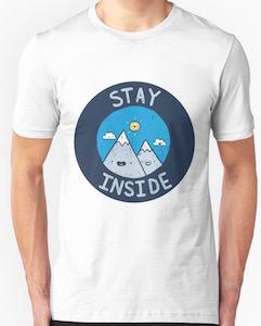 Stay Inside Mountain T-Shirt