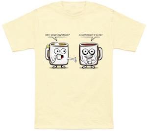 Tea Or Coffee T-Shirt