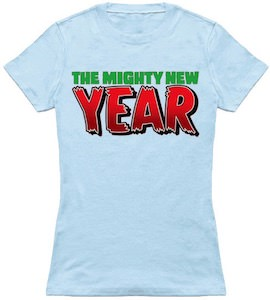 The Mighty New Year T-Shirt