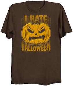 I Hate Halloween T-Shirt